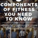 5 components of fitness you need to know