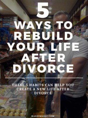 5 ways to rebuild your life after divorce