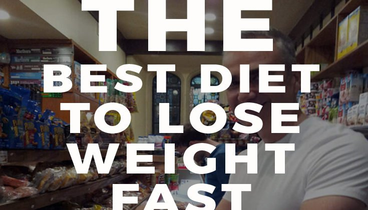 The Best Diet to Lose Weight Fast – Secrets You Already Know