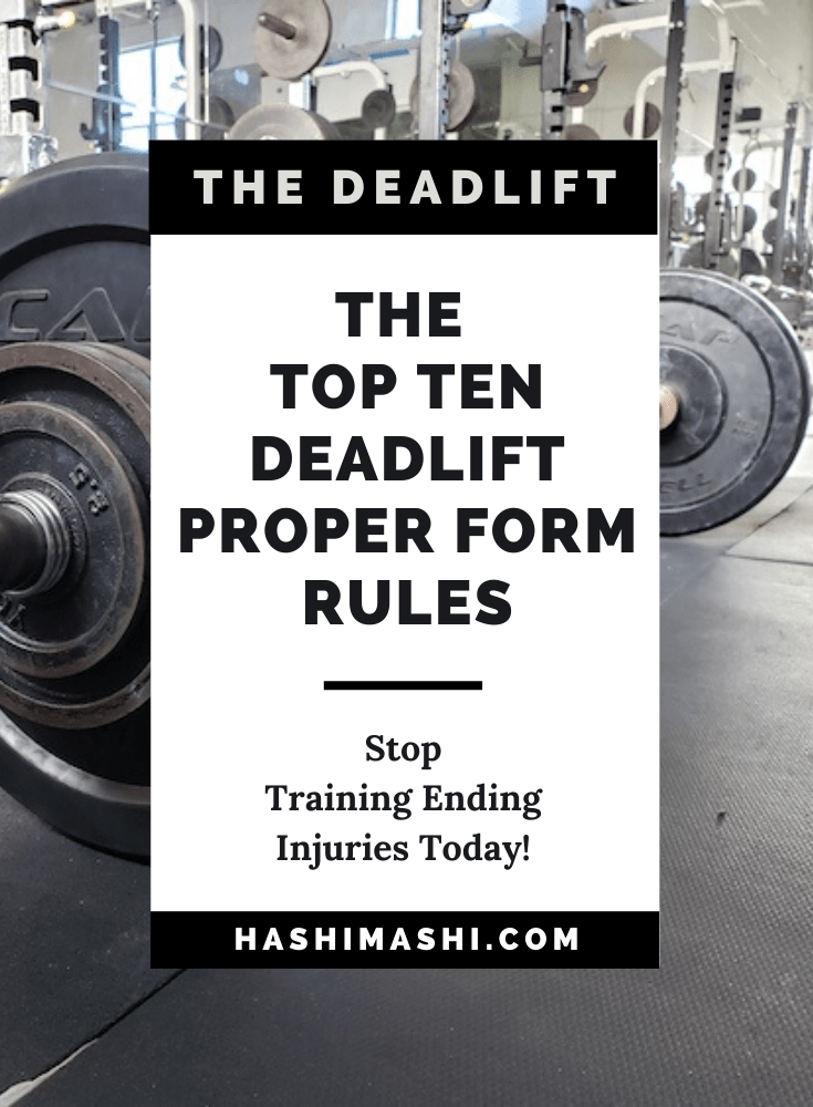 The Top Ten Deadlift With Proper Form Rules To Prevent Back Pain