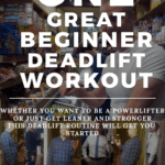 beginner deadlift workout routine for powerlifting and fitness