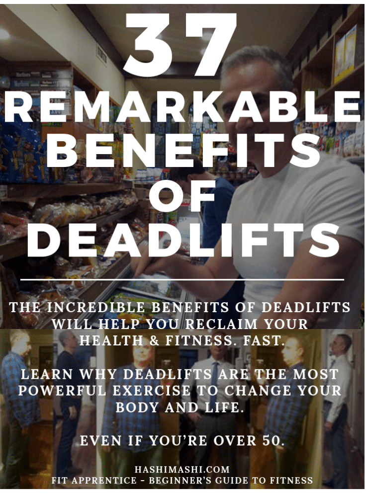 benefits of deadlifts - Hashi Mashi Fit Apprentice Program
