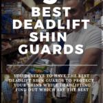 best deadlift shin guards