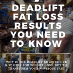 deadlift fat loss results