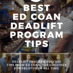 ed coan deadlift program tips