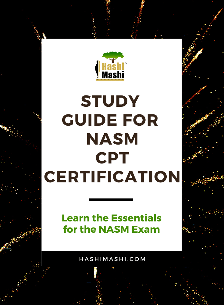 NASM Study Guide for CPT Certification – Essentials of Personal Fitness Training, 6th Edition Image Credit HashiMashi.com