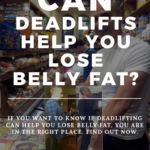 Can deadlifts help you lose belly fat image