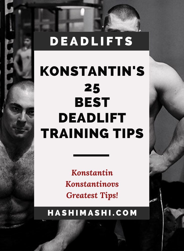 25 Best Konstantin Konstantinovs Deadlift Workout Tips