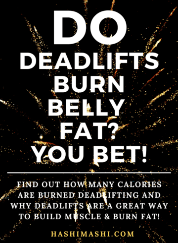Calories burned deadlifting - Do deadlifts burn belly fat