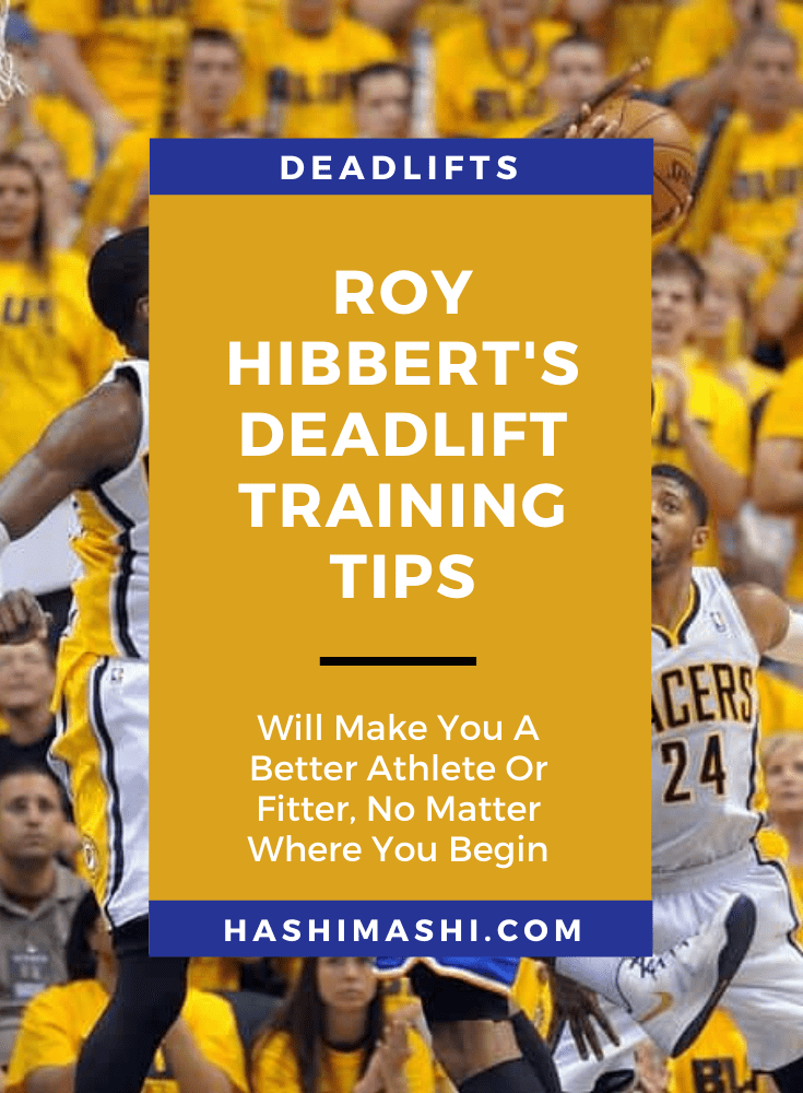 Roy Hibbert Deadlift Unleashed His Fitness (And Can Do The Same For You!) Background Image Credit Matt Kryger IndyStar
