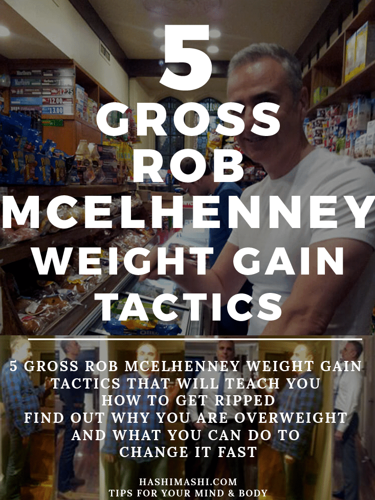 rob mcelhenney weight gain tactics