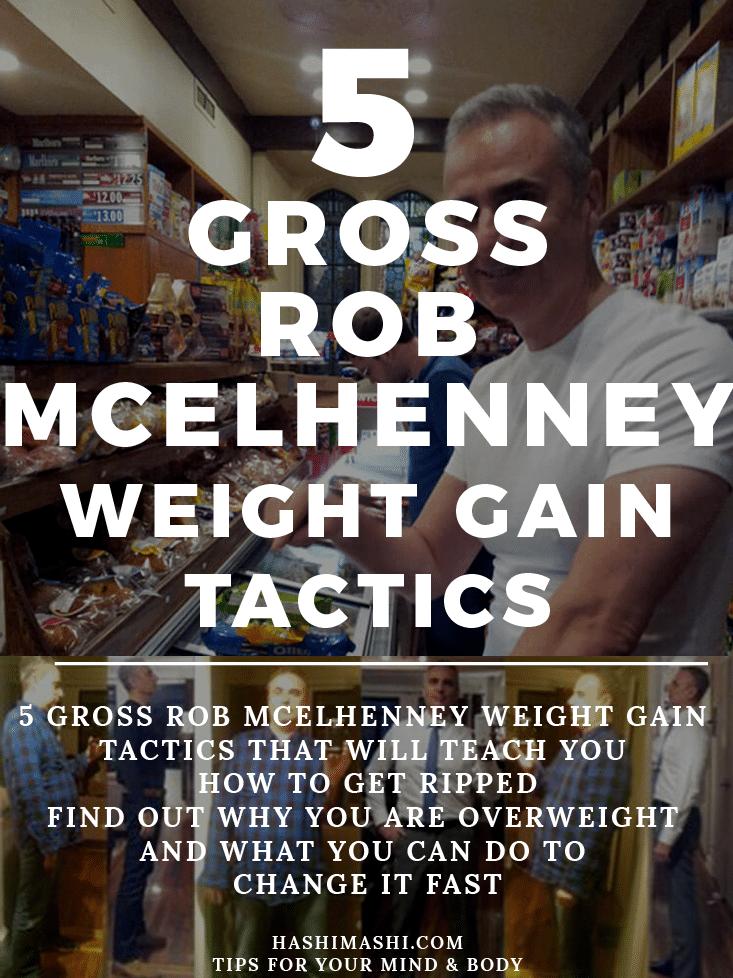 rob mcelhenney weight gain tactics