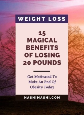 Benefits Of Losing 20 Pounds Image Credit HashiMashi.com
