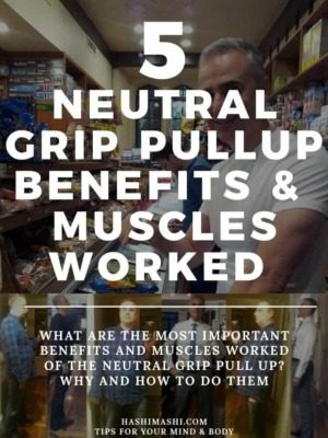 Neutral Grip Pull Up Benefits + Muscles Worked - Hashi Mashi