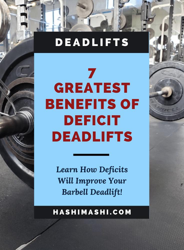7 Greatest Benefits of Deficit Deadlifts