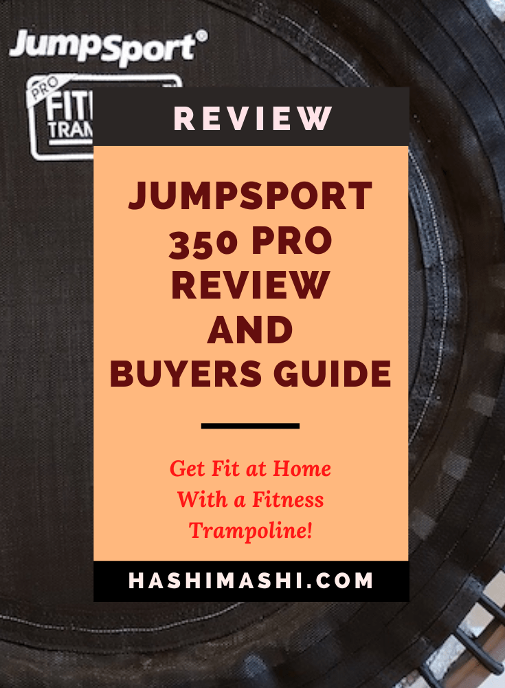 JumpSport 350 Pro Fitness Trampoline Review and Buyers Guide