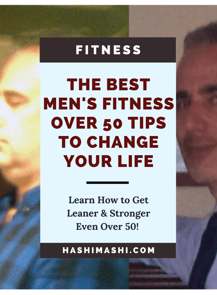 The Best Men's Fitness Over 50 Tips That Will Change Your Life Image Credit HashiMashi.com