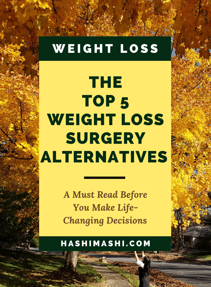 The Top 5 Weight Loss Surgery Alternatives You Need To Know - Image Credit - HashiMashi.com