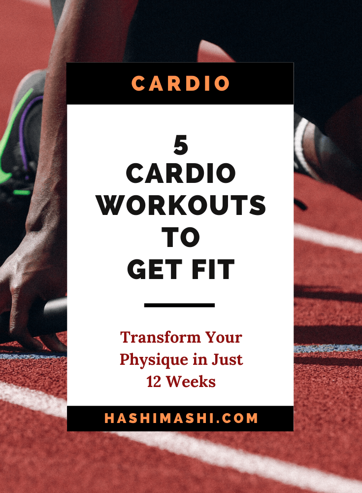 5 Cardio Workouts To Get Fit