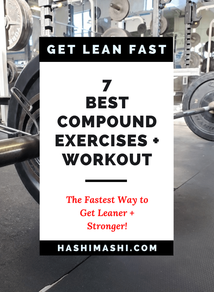 7 Best Compound Exercises to Get Leaner & Stronger + Workout Image Credit: HashiMashi.com