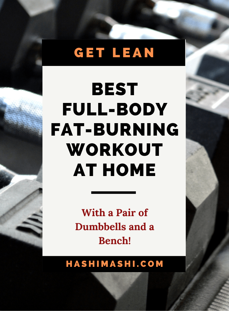 Best Full-Body Fat-Burning Workout At Home With Dumbbells Image Credit HashiMashi.com