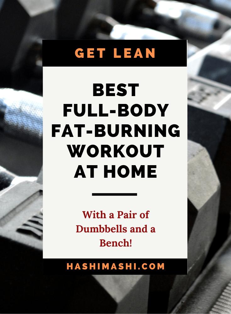 Best Full-Body Fat-Burning Workout At Home With Dumbbells Image Credit HashiMashi.com