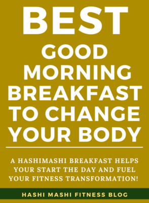 The Best Good Morning Breakfast to Fuel Body Transformation Recipe & Image Credit HashiMashi.com