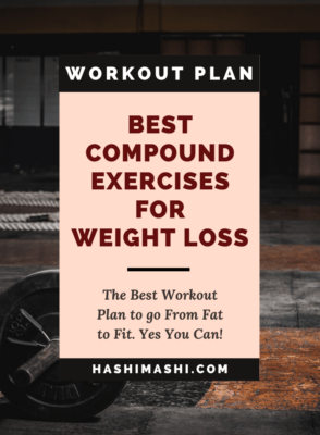 Compound Exercises for Weight Loss - The Best Workout Plan Image Credit HashiMashi.com