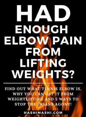 Elbow Pain From Lifting Weights - 5 Ways To Stop the Agony - HashiMashi.com