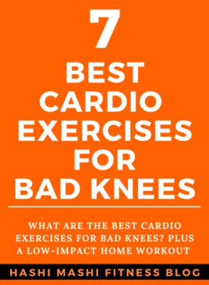 Cardio Exercises for Bad Knees + Low Impact Workout Image Credit HashiMashi.com