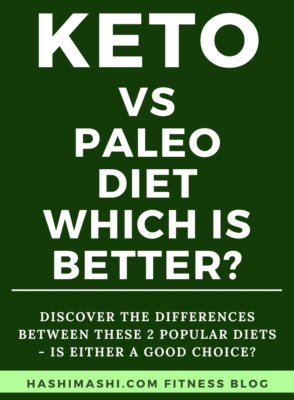 Paleo Diet vs Keto Diet - What's the Difference and Which is Better Image Credit HashiMashi.com