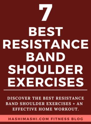 The 7 Best Resistance Band Shoulder Exercises + Workout Credit HashiMashi.com