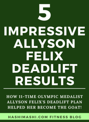 Allyson Felix Deadlift Results for the GOAT - Image Credit HashiMashi.com