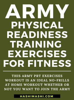 Army PRT Exercises – Physical Readiness Training to Get Fit! - Image Credit HashiMashi.com