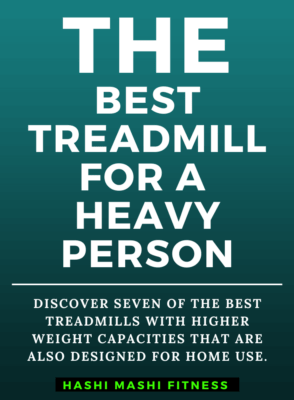 Best Treadmill for a Heavy Person in 2021 - Top 7 Picks - Image Credit HashiMashi.com