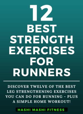Leg Strengthening Exercises for Runners + Workout - Image Credit HashiMashi.com