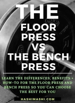 Floor Press vs Bench Press - Differences, Benefits + How-To - HashiMashi.com
